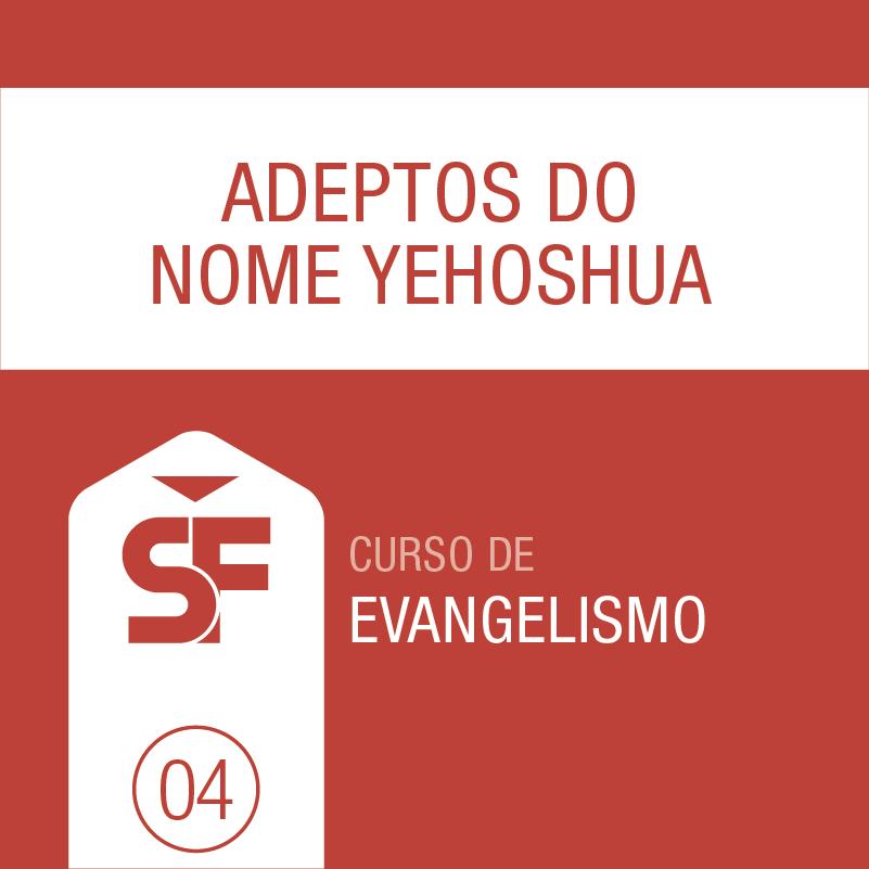 04-adeptos-do-nome-yehoshua